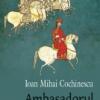 """""""Ambasadorul"""" interzis de cenzură"""