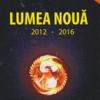 Argumente ezoterice pentru perioada 2012-2016