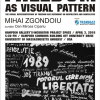 Eveniment artistic: LIBERTATEA CA ŞABLON / FREEDOM AS VISUAL PATTERN