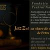 """Jazzul ca stare de spirit"""