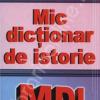 Dicţionar de istorie pentru cei mici şi cei mari