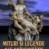 Mituri şi legende ale antichităţii