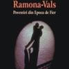 """Ramona-Vals. Povestiri din Epoca de Fier"""