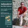 """""""Ambasadorul"""", a doua ediţie, după 19 ani"""