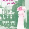 Carnet intim despre anii primului război mondial