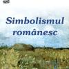 """Simbolismul românesc"""
