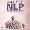 Programarea neuro-lingvistică pe înţelesul tuturor