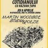 Poeticile Cotidianului vs. bursierul american Martin Woodside