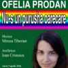 """Ofelia Prodan """"la Muzeu"""""""