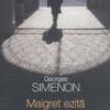 Maigret ezită