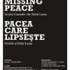 """""""Pacea care lipseşte – Artiştii şi Dalai Lama"""""""
