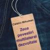 """""""Zece povestiri multilateral dezvoltate"""""""