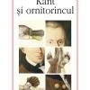 """""""Kant şi ornitorincul"""", ediţia a II-a"""