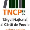 Târgul Naţional al Cărţii de Poezie/ Tu nu citeşti poezie?