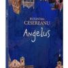 """Astăzi, Humanitas lansează un nou roman de Ruxandra Cesereanu, """"Angelus"""""""