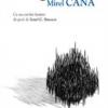 """Experienţe limită sau """"Diagnostic"""" de Mirel Cană"""