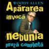 """Apărarea invocă nebunia"" de Woody Allen"