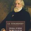 """""""Prima iubire"""" a lui Turgheniev"""