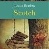 """Scotch"" de Ioana Bradea, la Polirom"