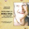 Nora Iuga într-un turneu literar în Galaţi şi Brăila