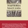 """Lansare de carte la Hunedoara: """"Naşterea. Istorii trăite"""" coordonată de Mihaela Miroiu şi Otilia Dragomir"""