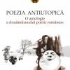"""""""Poezia antiutopică. O antologie a douămiismului poetic românesc"""" de Daniel D. Marin"""