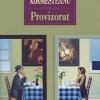"""""""Provizorat"""", romanul unei Românii în derivă, la MŢR"""