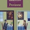 """O carte-eveniment: """"Provizorat"""" de Gabriela Adameşteanu"""""""