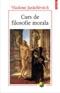 """""""Curs de filosofie morală"""" de Vladimir Jankelevitch"""