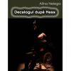 """""""Decalogul după Hess"""" la Festivalul de Teatru de la Zsambek"""