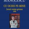 """""""Cu ochii pe mine. Jurnal român-german. 1995"""" de Florin Manolescu"""