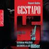 """""""Gestapo – Poliţia secretă a lui Hitler"""" de Rupert Butler"""