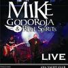 MIKE GODOROJA & BLUE SPIRIT, într-un nou concert torid