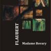 """""""Madame Bovary"""", într-o nouă traducere"""