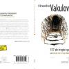 """""""157 de trepte spre iad sau Salvaţi-mă la Roşia Montană"""" de Alexandru Vakulovski"""