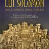 """""""Testamentul lui Solomon. Regele, demonii şi zidirea Templului"""""""