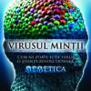 Un virus al minţii viu, la Paralela 45