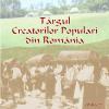 Târgul Creatorilor Populari din România, ediţia a XXVII-a