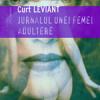 """""""Jurnalul unei femei adultere"""" de Curt Leviant"""