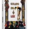 """""""Golani de lux"""" de Titus Spânu"""