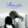 """""""Mame şi fiice"""" de Justine Levy"""