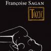 """Toxic"" de Françoise Sagan, ""Mademoiselle Chanel a literaturii"""