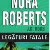 """""""Legături fatale"""" de Nora Roberts"""