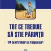 """""""Tot ce trebuie să ştie părinţii. 90 de întrebări şi răspunsuri"""" de Francois Dumesnil"""