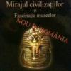 """""""Mirajul civilizaţiilor şi fascinaţia muzeelor"""" de Dan Zamfirache"""