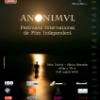 """Festivalul Internaţional de Film Independent """"Anonimul"""" îşi deschide porţile"""