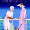 """Istoria snobismului"" de Frederic Rouvillois"