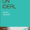 """Să ai un ideal"" de Michel Lacroix"