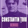 """Memorii. Vol. V: Vederi din Prepeleac"" de Constantin Ţoiu"