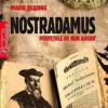 """""""Nostradamus. Profeţiile de bun augur"""" de Mario Reading"""
